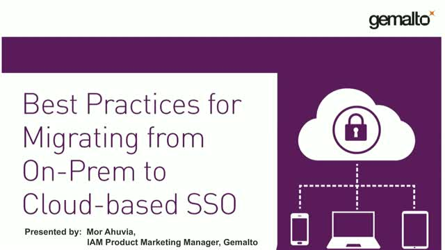 Best Practices for Migrating from On-Prem to Cloud-based SSO