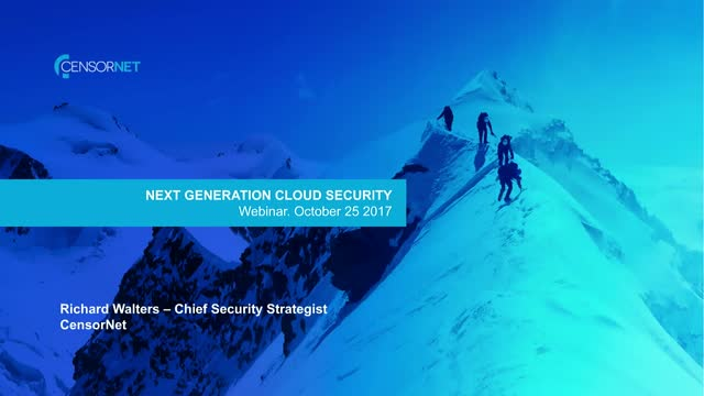 Next Generation Cloud Security – Addressing the Threats to Enable Adoption