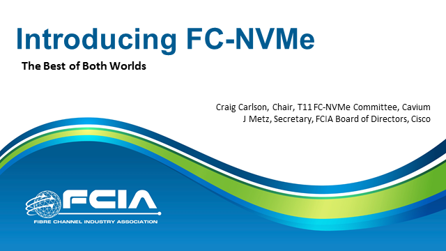 Introducing Fibre Channel NVMe