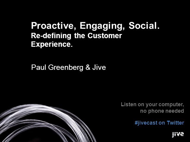 Proactive, Engaging, Social - Redefining the Customer Experience
