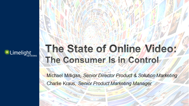 The State of Online Video: The Consumer Is in Control