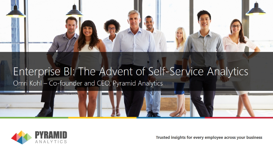 Enterprise BI: The Advent of Self-Service Analytics