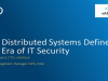 How Distributed Systems Define the New Era of IT Security