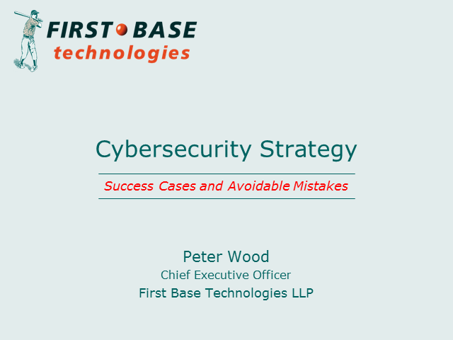Cybersecurity Strategy: Success Cases and Avoidable Mistakes