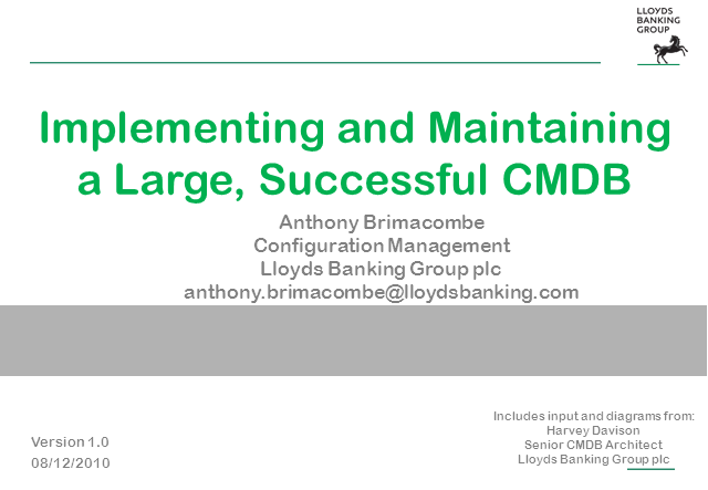 Implementing and Maintaining a Large, Successful CMDB