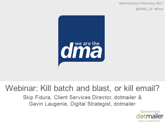 Webinar: Kill batch and blast, or kill email?