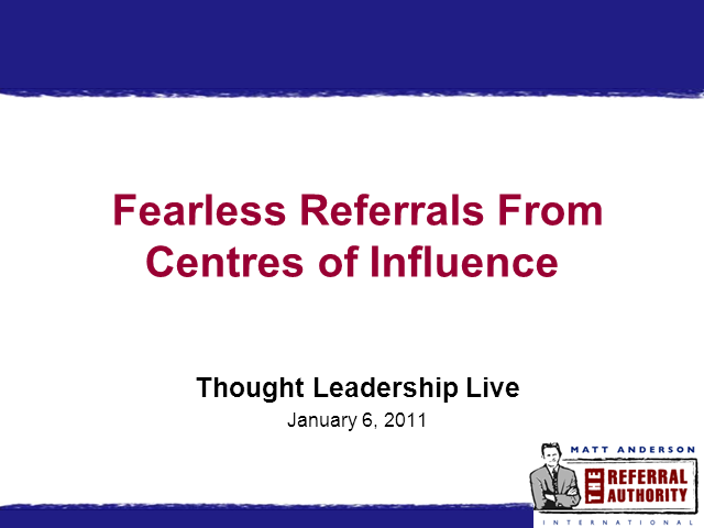 Fearless Referrals from Centres of Influence