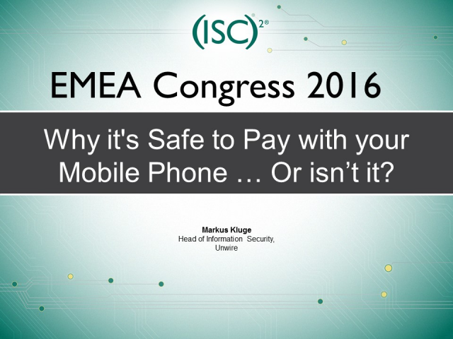 Why it's Safe to Pay with your Mobile Phone … Or isn't it?