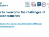How to overcome the challenges of pension transfers