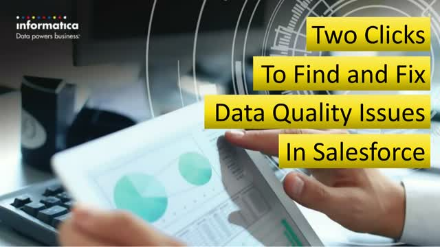 Two Clicks to Find and Fix Data Quality Issues in Salesforce