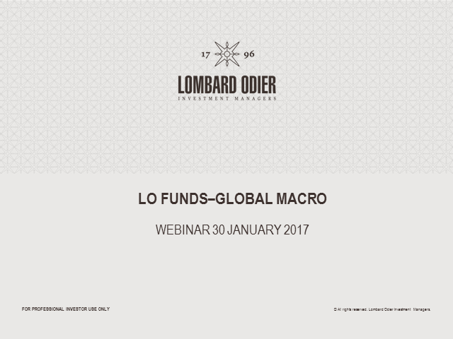 LO Funds-Global Macro - 2016 performance review and 2017 outlook