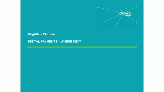 Digital Payments: Where next?