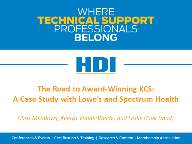 The Road to Award-Winning KCS: A Case Study with Lowe's and Spectrum Health
