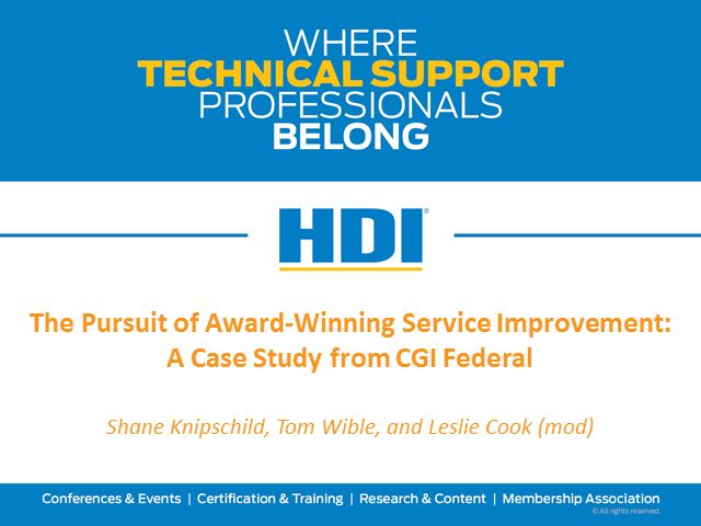 The Pursuit of Award-Winning Service Improvement: A Case Study from CGI Federal