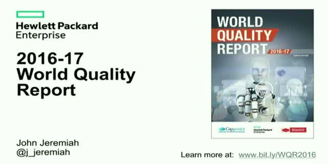Value at the Speed of Business: Insights from the 2016-17 World Quality Report