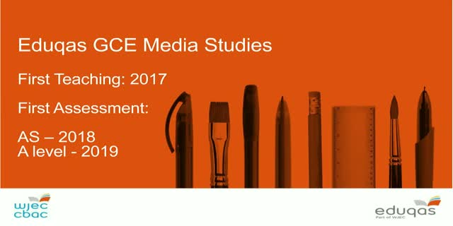 New reformed Eduqas AS/A Media Studies from 2017: A guide to the specification