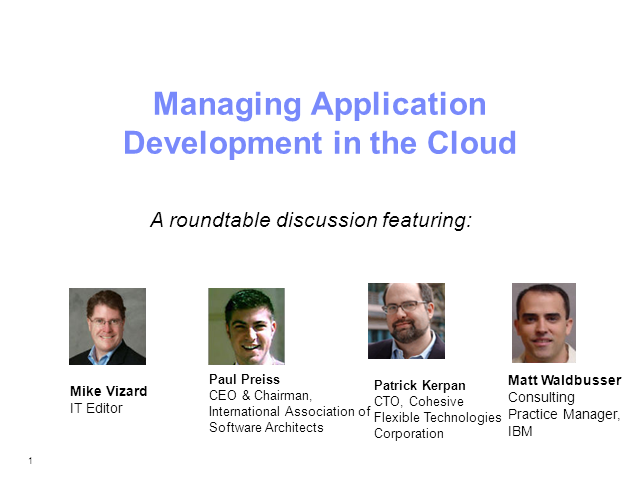 Roundtable: Managing Application Development in the Cloud