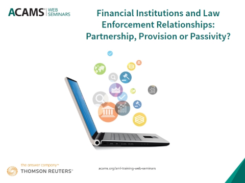 Financial Institutions and Law Enforcement Relationships