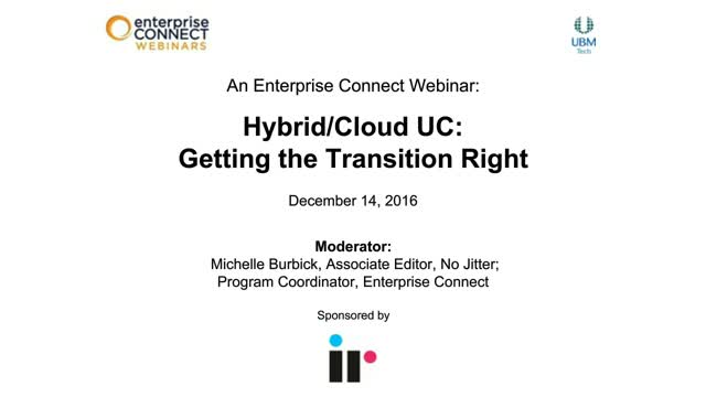 Hybrid/Cloud UC: Getting the Transition Right