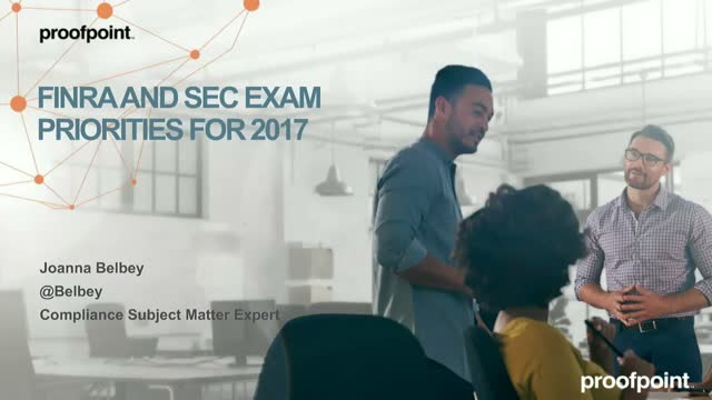 FINRA And SEC Exam Priorities For 2017