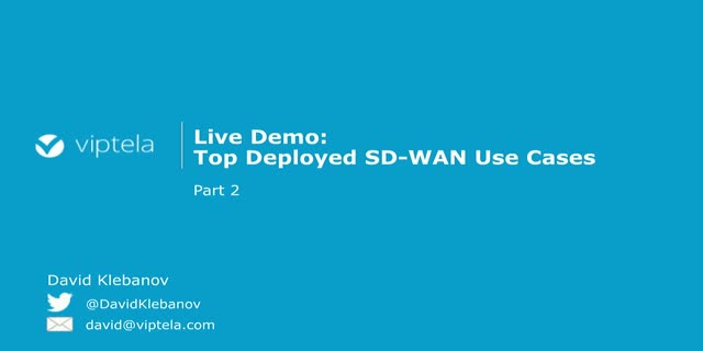 Top Deployed SD-WAN Use Cases (Part Two)