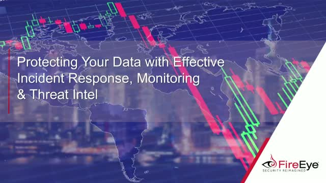 Protecting Your Data with Effective Incident Response, Monitoring & Threat Intel