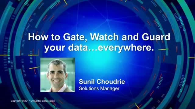 How to Gate, Watch and Guard your Sensitive Data Everywhere