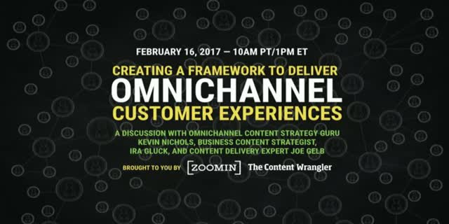 Creating A Content Framework to Deliver Omnichannel Customer Experiences