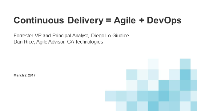 Continuous Delivery = Agile + DevOps: Learn more with Guest Forrester