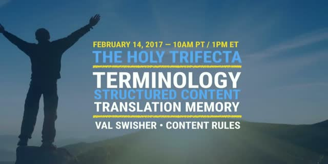 Holy Trifecta of Global Content Success: Terminology, Structure, and Translation
