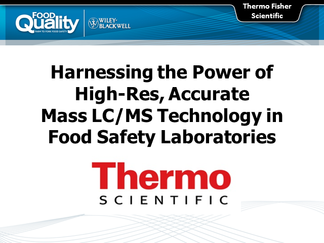 Harnessing the Power of High-Res, Accurate Mass LC/MS Technology