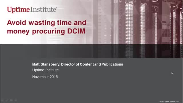 Avoid wasting time and money procuring and implementing DCIM