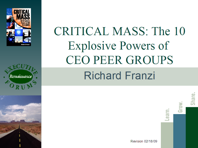 CRTICIAL MASS: The 10 Explosive Powers of CEO PEER GROUPS