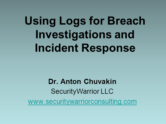Using Logs for Breach Investigations and Incident Response