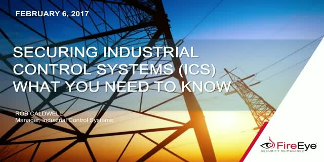 Securing Industrial Control System (ICS) - What you need to know