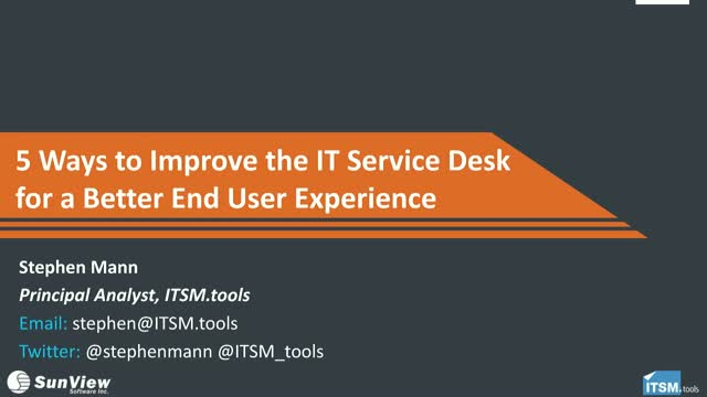 5 Ways to Improve the IT Service Desk for a Better End User Experience