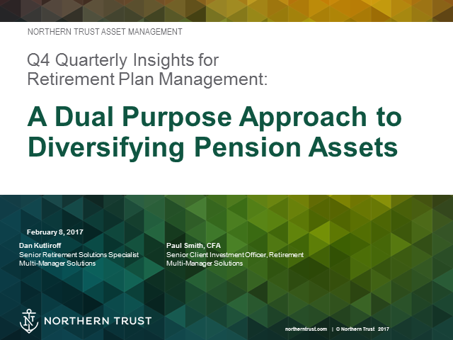 Quarterly Insights: A Dual Purpose Approach to Diversifying Pension Assets