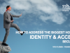 How to Address the Biggest Hole in Identity and Access Security