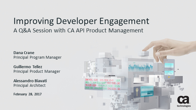 Improving Developer Engagement – A Q&A Session with CA API Product Management