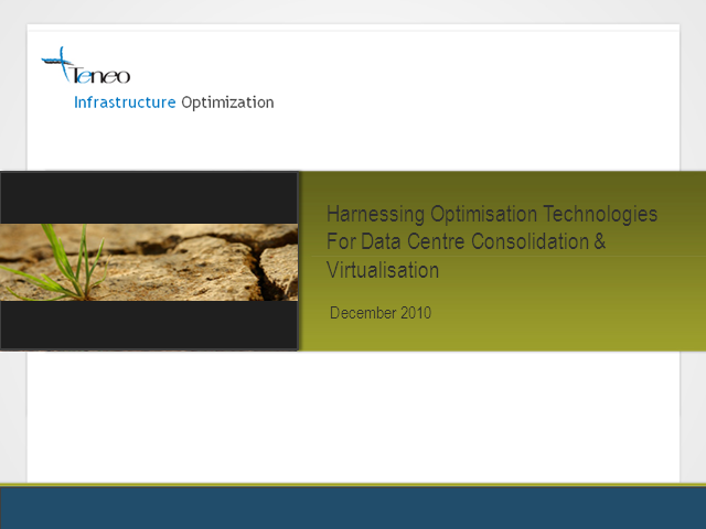 Harnessing Optimisation Technologies In Data Centre Consolidation