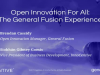 Open Innovation For All: The General Fusion Experience