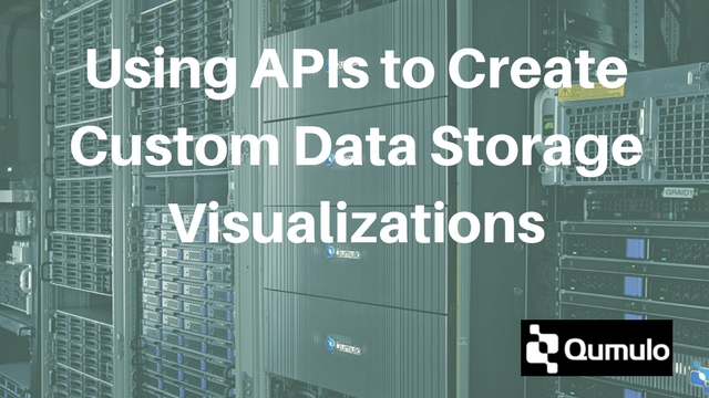 Using APIs to Create Custom Data Storage Visualizations