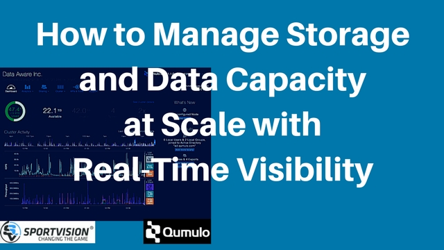 How to Manage Storage and Data Capacity at Scale with Real-Time Visibility