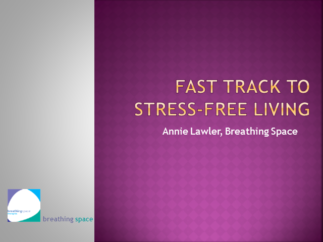 Fast Track to Stress-Free Living