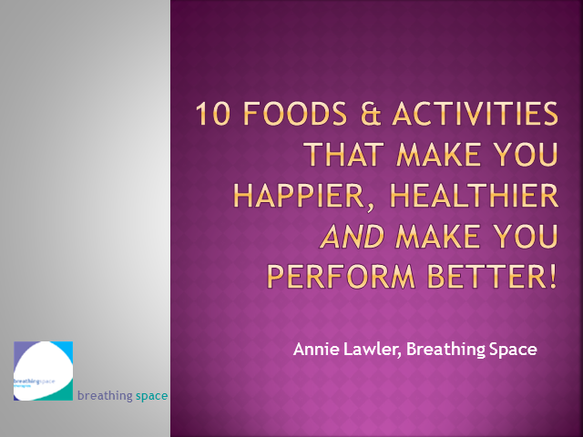 10 Foods & Activities That Make You Healthier & Happier!