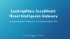 Threat Intelligence Gateway: An Unconventional Weapon for An Unconventional War