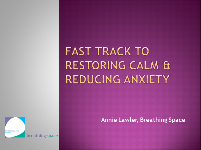 Fast Track to Restoring Calm & Reducing Anxiety