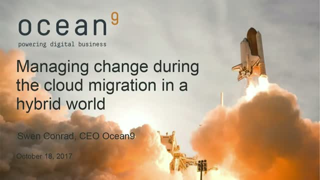Managing Change During the Cloud Migration in a Hybrid World