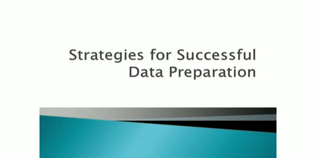Strategies for Successful Data Preparation