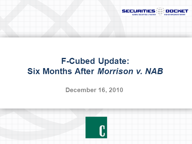 F-Cubed Update: Six Months After Morrison v. NAB